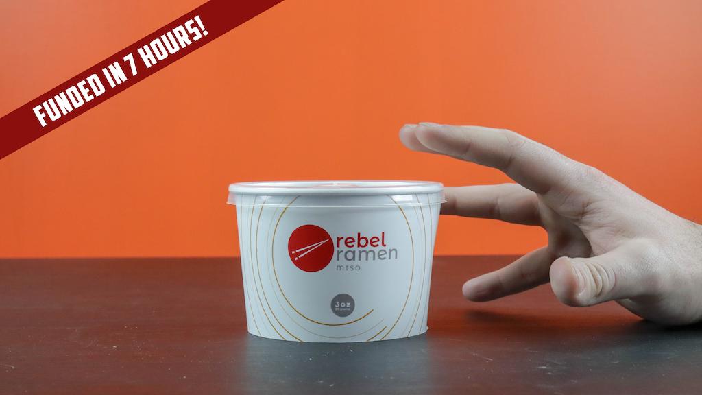 Rebel Ramen: The Worlds First High Protein Instant Ramen project video thumbnail