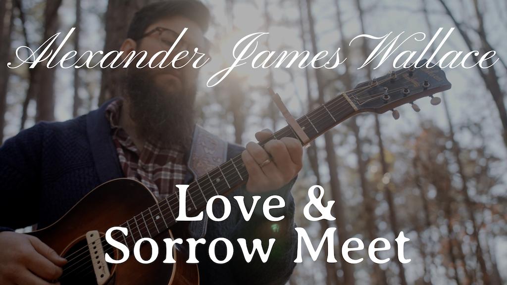 Love & Sorrow Meet project video thumbnail