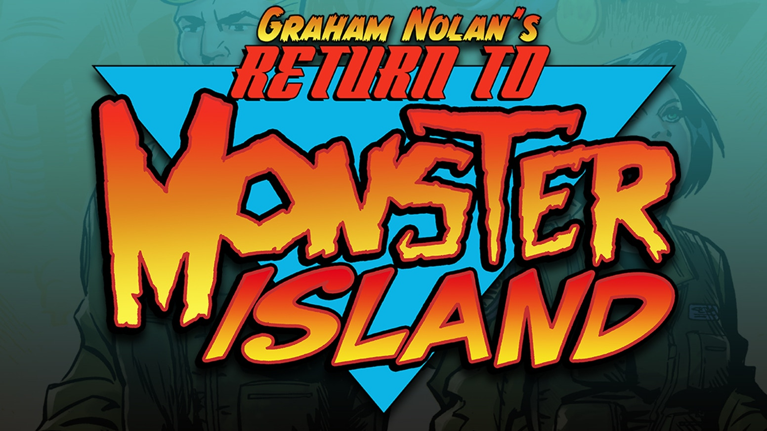 More monsters! More aliens! More classic comics adventure with Return to Monster Island by Bane co-creator Graham Nolan!