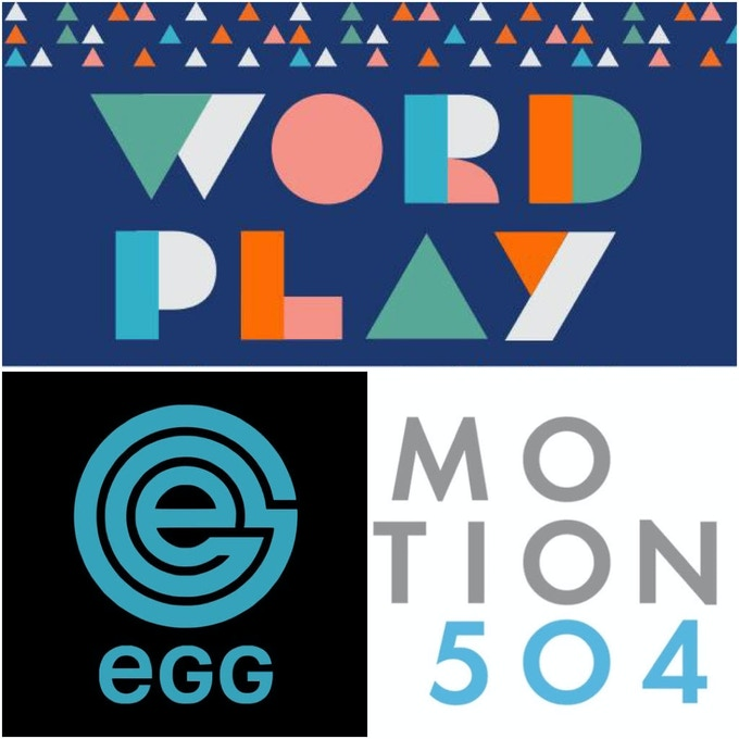 The Loft Literary Center 2019 Word Play Festival, Motion504, and Egg Creative