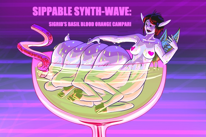 Second installment in the Sippable Synth-Wave Series: Sigrid's Basil Blood Orange Campari