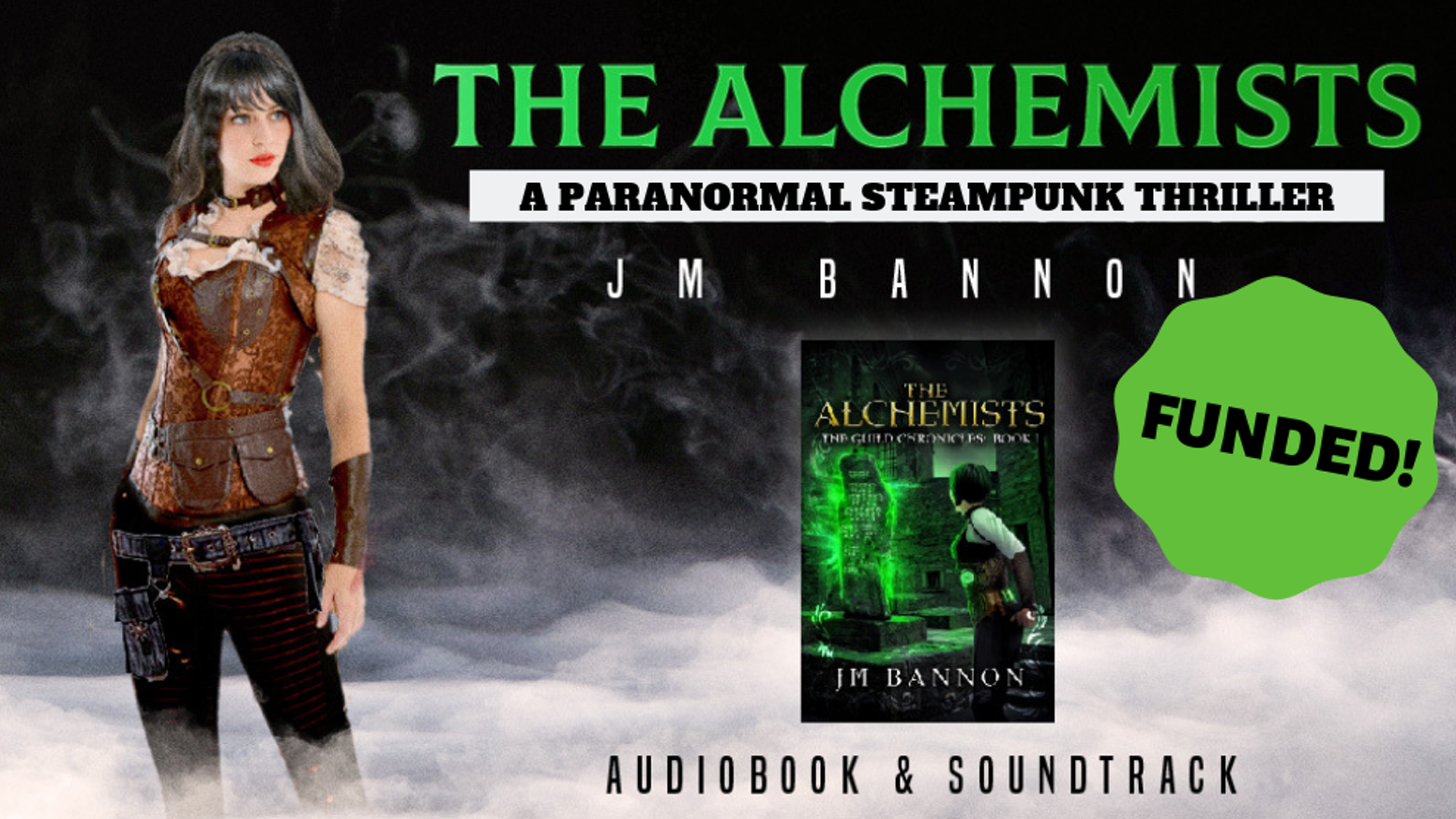 JM Bannon's  steampunk thrillers come to audiobook and packs your ears with alchemy fueled thrills and an original soundtrack.