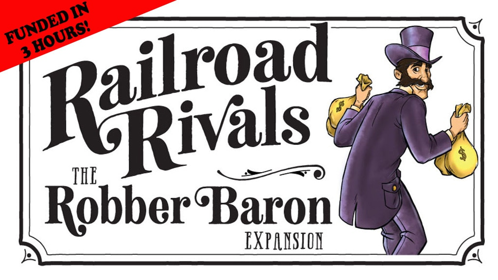 Railroad Rivals - Robber Baron Expansion project video thumbnail