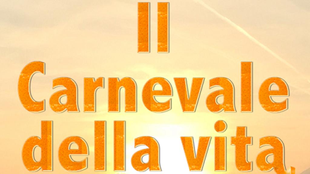 Il Carnevale della Vita project video thumbnail