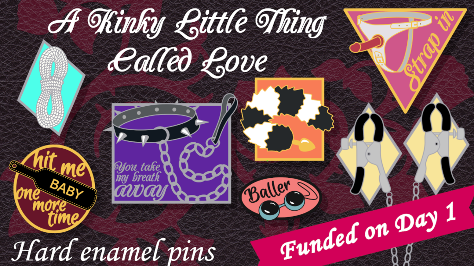 Enamel pins for kinksters, toy-lovers, and anyone sex-positive!