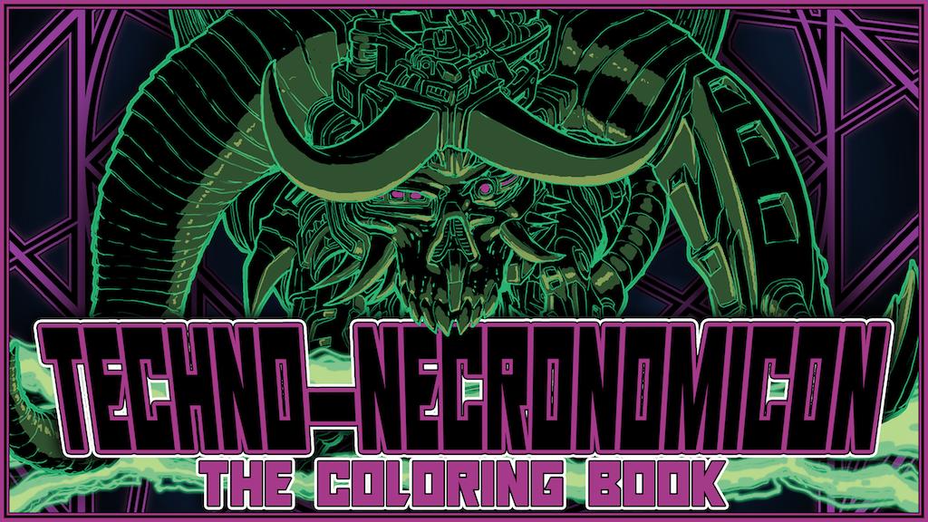 Techno-Necronomicon the Coloring Book project video thumbnail
