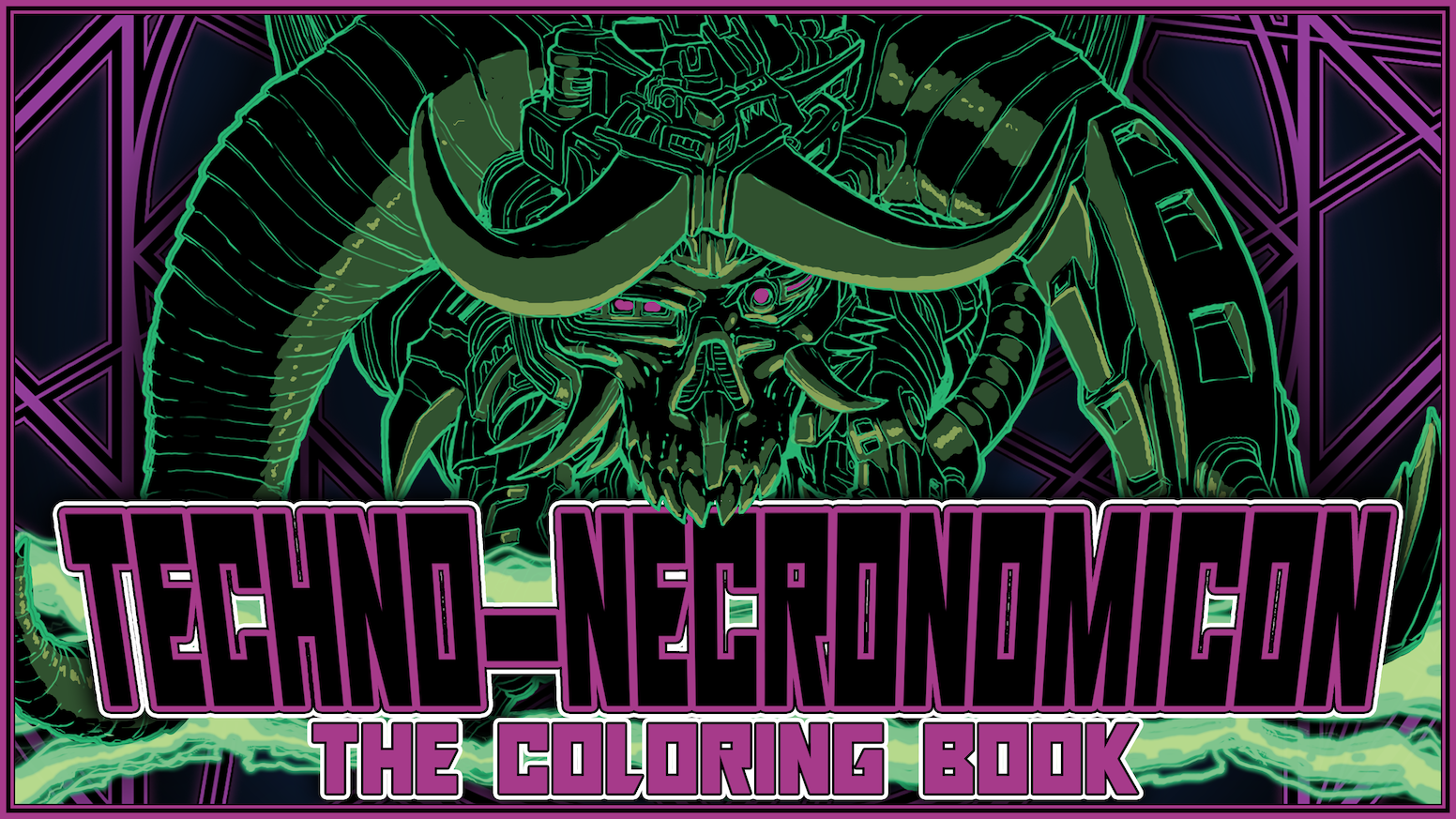Techno-Necronomicon the Coloring Book by Ethan Brewerton