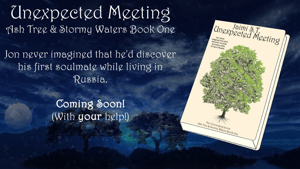 Ash Tree & Stormy Waters Book 1: Unexpected Meeting project video thumbnail