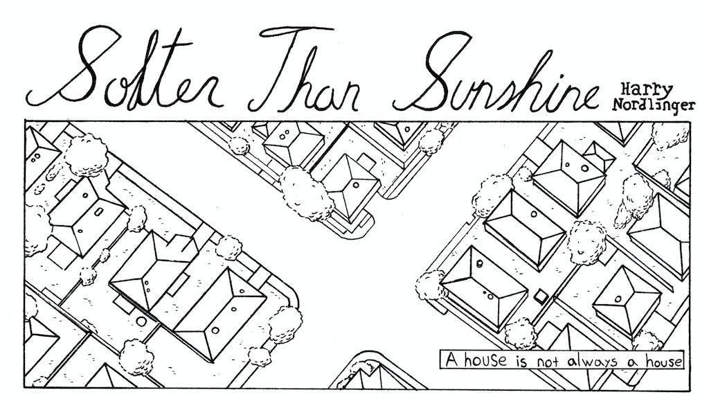 Softer Than Sunshine by Harry Nordlinger — Kickstarter