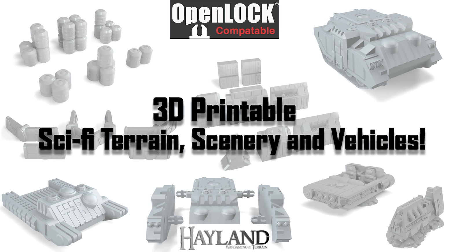 3D Printable Sci-fi Terrain, Scenery and Vehicles! - OpenLOCK - STL Files - Small Printbed Friendly!  Only £15/$20!