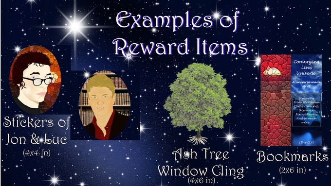 Examples of Rewards Graphic - Stickers of Jon & Luc (4x4 in) -- Ash Tree Window Cling (4x6 in) -- Bookmarks (2x6 in)