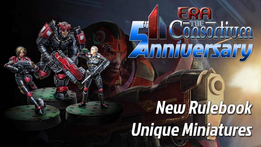 Era: The Consortium 5th Anniversary Rulebook and Miniatures project video thumbnail