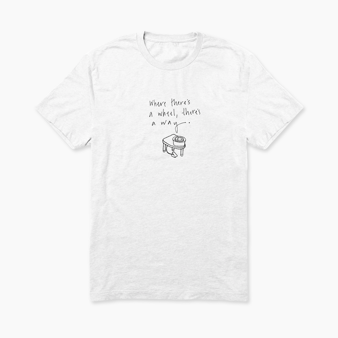 """""""Where there's a wheel there's a way"""" - T-shirt"""