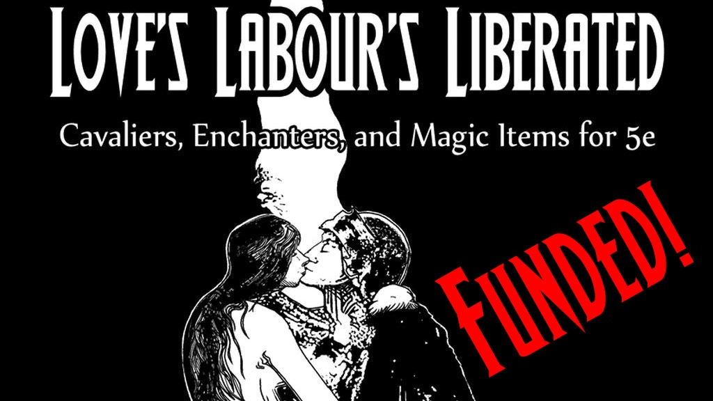 Love's Labour's Liberated - A 5e RPG Zine project video thumbnail