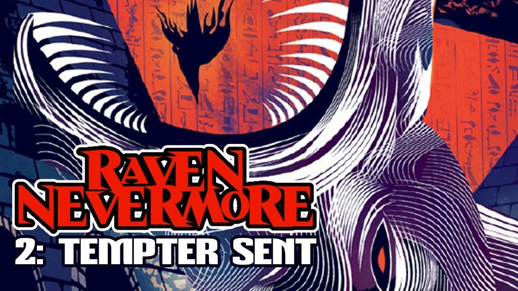 RAVEN NEVERMORE: Tempter Sent project video thumbnail