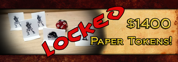 $1400 - Printable paper miniatures for all monsters in the adventures for all backers who have print products!