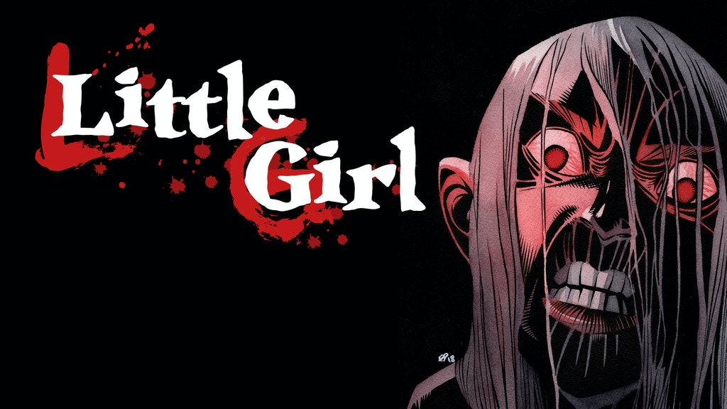 LITTLE GIRL - collecting the horror comic series! project video thumbnail