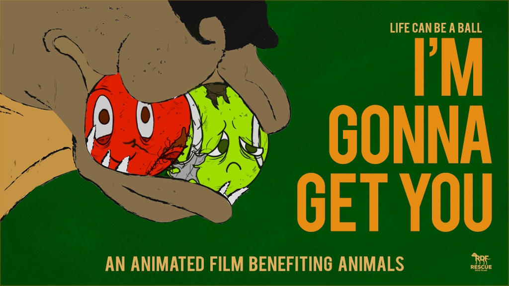 I'M GONNA GET YOU an Animated Short from Rescue Dog Films! project video thumbnail