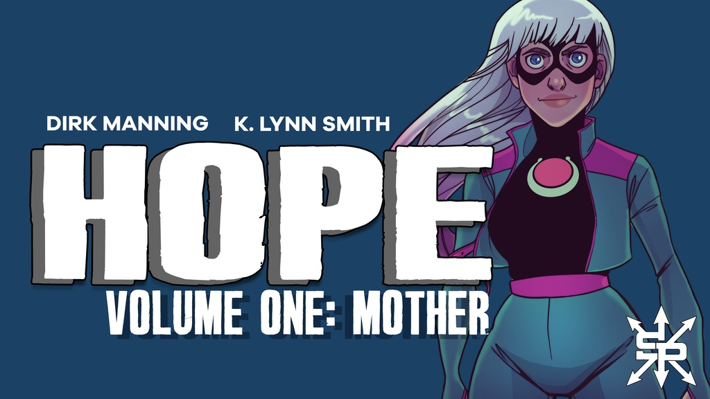 "HOPE Volume One: ""Mother"" -- Kickstarter Exclusive Edition project video thumbnail"