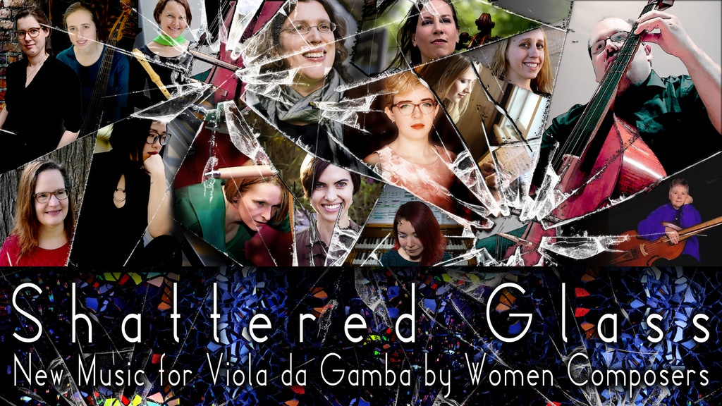 Shattered Glass - New Music for Viol by Women Composers project video thumbnail