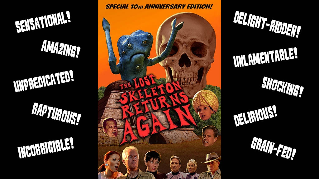 Lost Skeleton Returns Again 10th Anniversary Blu-Ray project video thumbnail