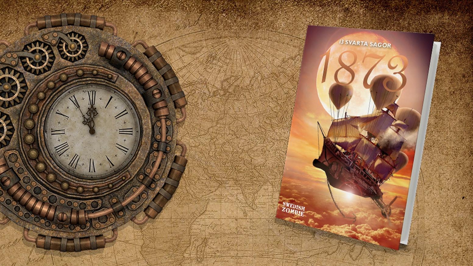 Den femte delen i antologiserien 13 svarta sagor tar dig med på en resa jorden runt i ett alternativt 1873.