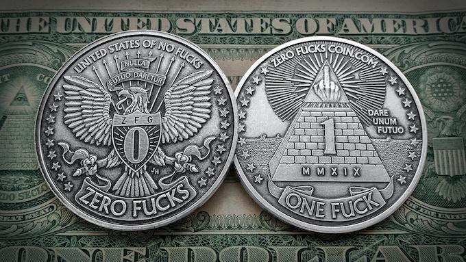 One Fuck Zero Fucks Decision Maker Coins New Size Amp Design By Zero Fucks Given Kickstarter