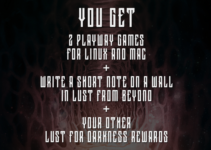 Lust for Darkness by PlayWay » Info on Linux and Mac versions of
