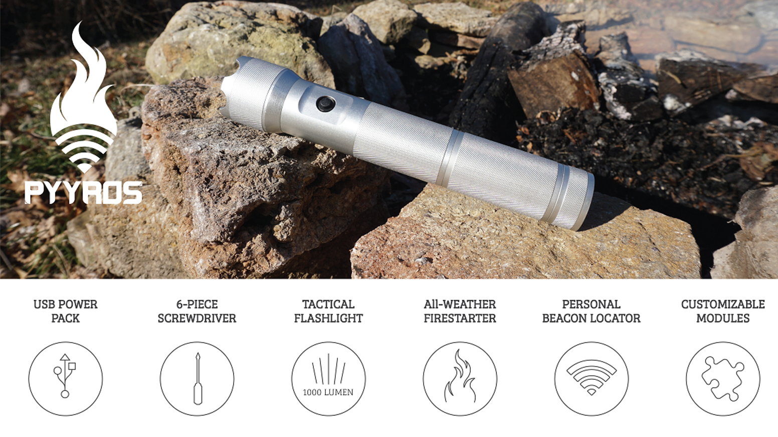 A modular flashlight designed for extreme environments and everyday use. Flashlight, Firestarter, Personal Beacon Locator, and more!