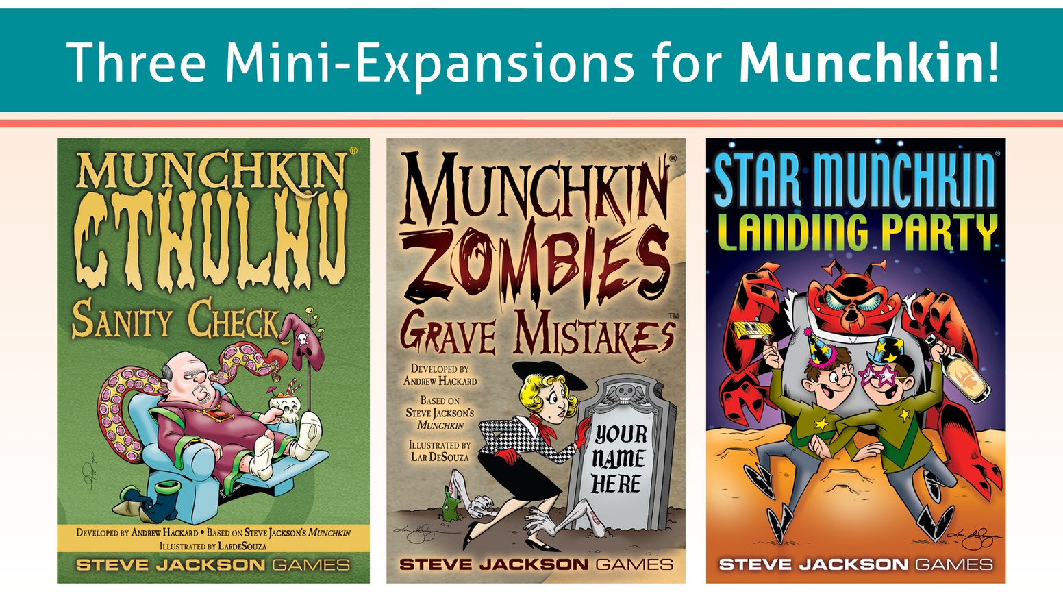 Three mini-expansions for use with three of our most popular Munchkin games: Munchkin Cthulhu, Munchkin Zombies, and Star Munchkin!