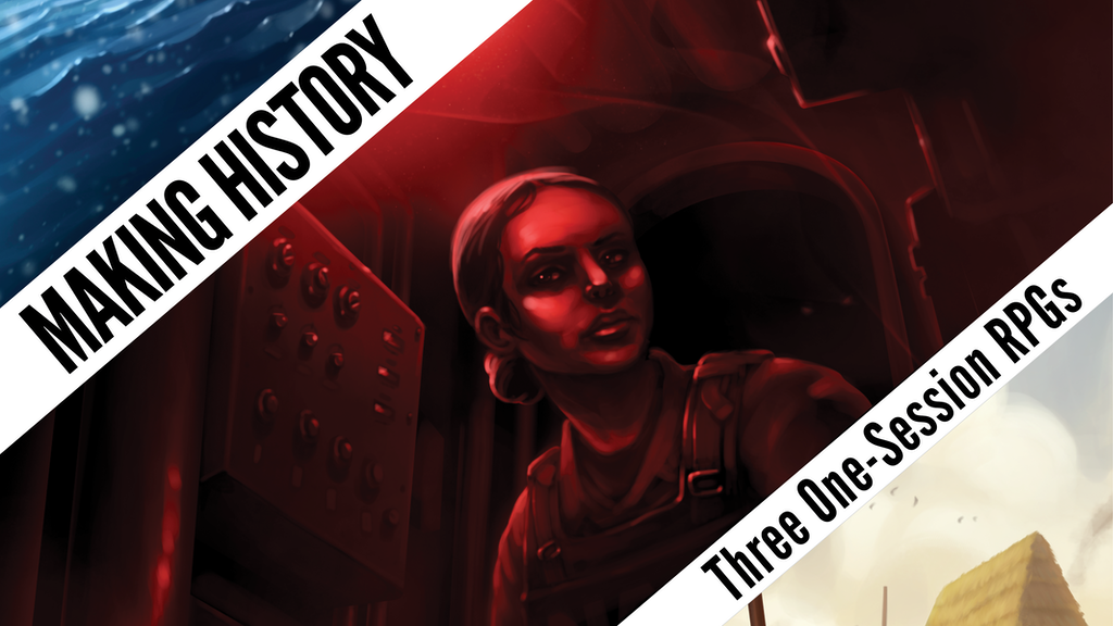Making History: Three One-Session RPGs project video thumbnail