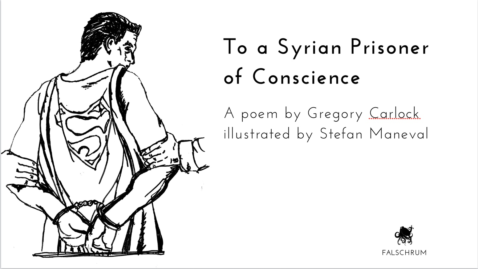 To a Syrian Prisoner of Conscience by Falschrum Books