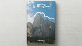 Parque La Huasteca // a complete adventure guide