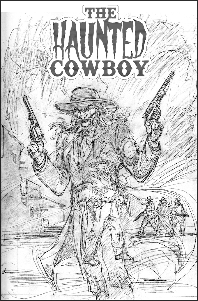 Pencils for the cover of The Haunted Cowboy Graphic Novel by Tom Mandrake!