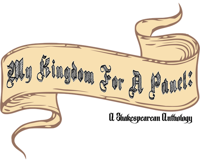 My Kingdom for a Panel: A Shakespearean Anthology by Jordaan
