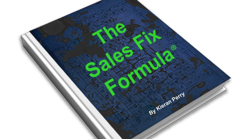 The Sales Fix Formula: New thinking for winning more sales