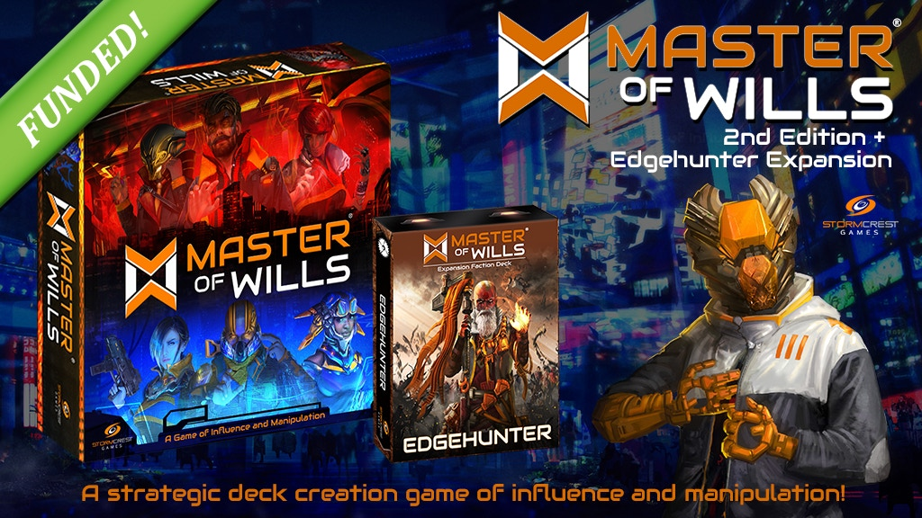Master of Wills 2nd Edition & Edgehunter Faction Expansion project video thumbnail