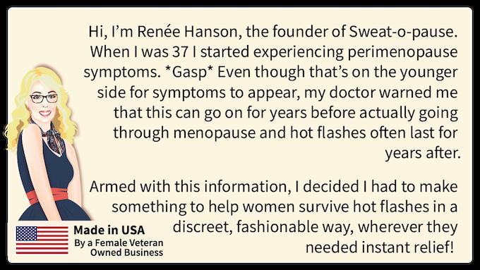 Renee Hanson, Founder Sweat-O-Pause