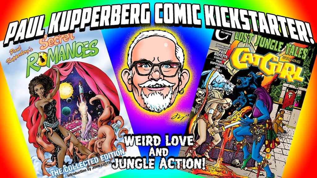 Paul Kupperberg's Weird Love and Jungle Comics! project video thumbnail