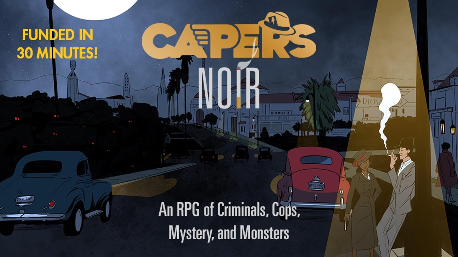 An RPG of Criminals, Cops, Mystery, and Monsters...with Super-Powers!