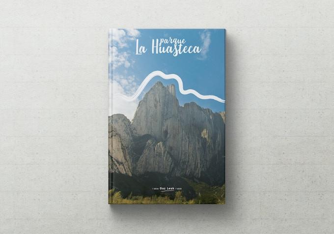 The complete adventure guide to Parque La Huasteca