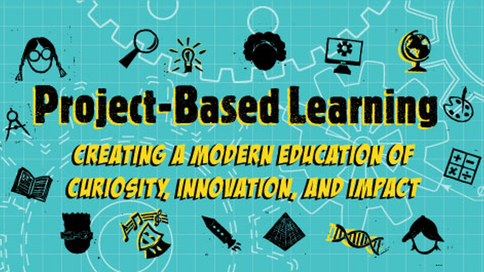 An inspirational guide to creating lifelong learners through a modern education of curiosity, innovation, and impact!