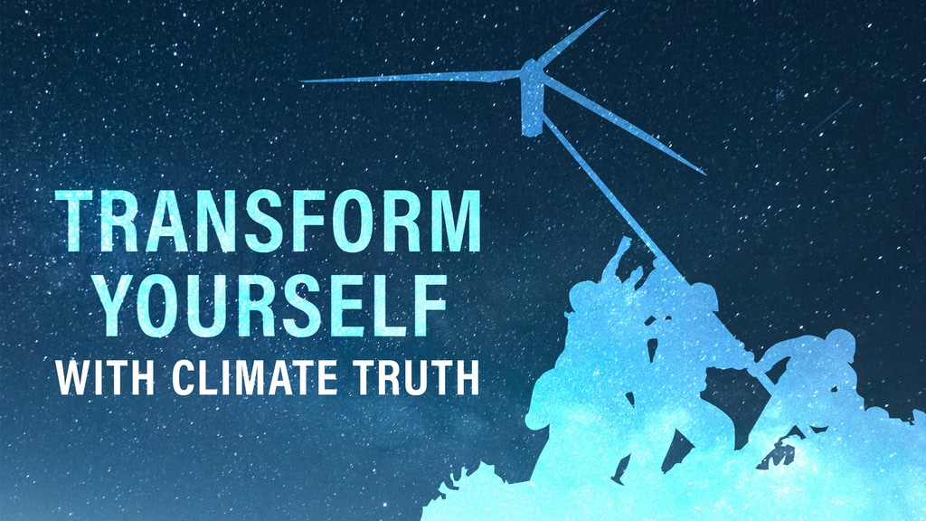 Transform Yourself with Climate Truth project video thumbnail