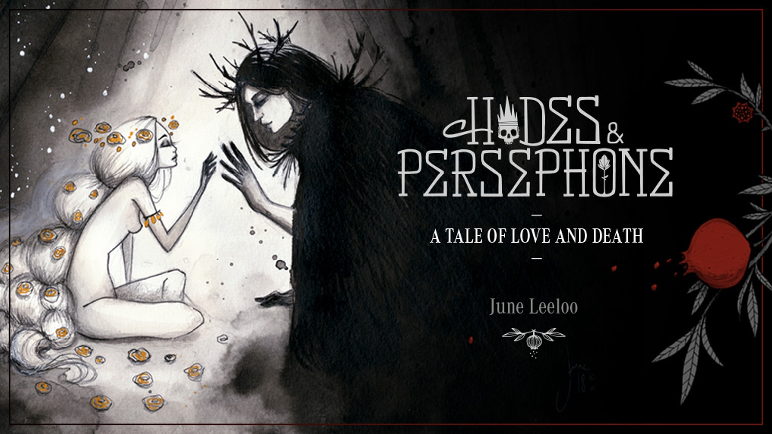 This second art book for artist June Leeloo is a poetic and sensual retelling of the Greek myth of Hades and Persephone.