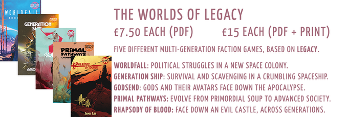 The Worlds of Legacy: £7.50 PDF, £15 PDF+Print (each)