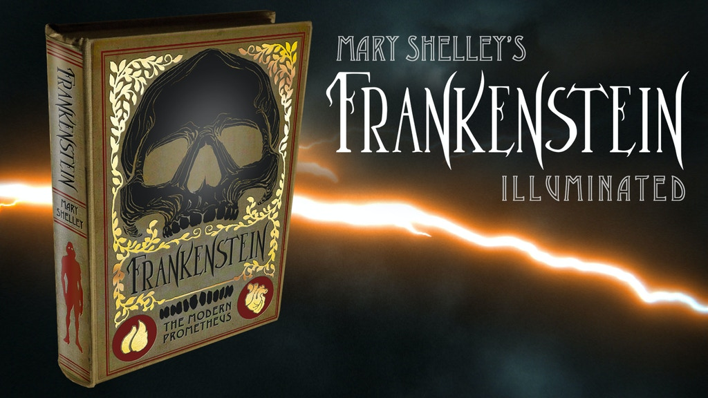 Frankenstein Illuminated Edition project video thumbnail