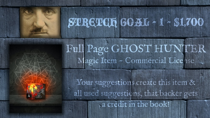 STRETCH GOAL ~ 1 ~ $1,700 (please note this item is for another adventure. THE item has not been created YET!)