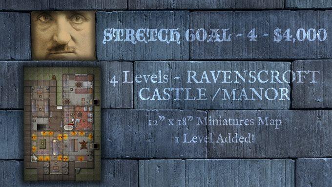 STRETCH GOAL ~ 4 ~ $4,000 - Add 1 Level to Castle Ravenscroft