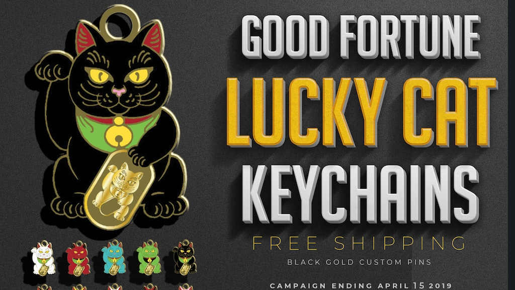 GOOD FORTUNE LUCKY CAT KEYCHAINS & ENAMEL PINS