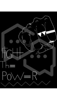 """Digital Print: woman's fist and the words """"fight the power"""""""